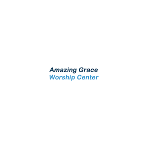 Amazing Grace Worship Centre